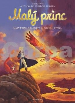 Antoine de Saint-Exupéry: Malý princ a planeta Ohnivého ptáka cena od 83 Kč