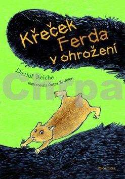 Dietlof Reiche: Křeček Ferda v ohrožení cena od 180 Kč