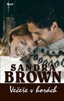 Sandra Brown: Večeře v horách cena od 183 Kč