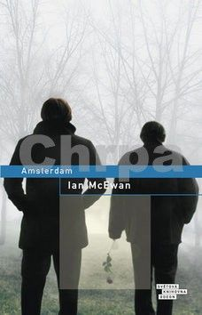 Ian McEwan: Amsterdam / Amsterodam cena od 0 Kč