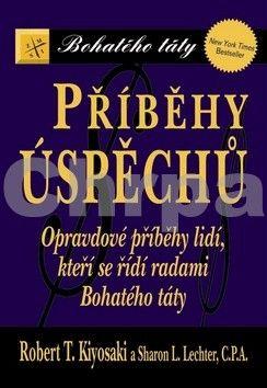 Robert T. Kiyosaki, Lechter Sharon L.: Příběhy úspěchů cena od 150 Kč