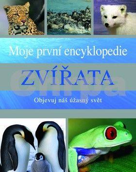 Sally Morgan: Zvířata - Moje první encyklopedie - Objevuj náš úžasný svět cena od 239 Kč