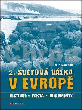 Simon MacKenzie: 2. světová válka v Evropě cena od 101 Kč