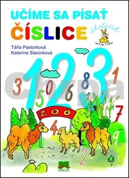 Táňa Pastorková, Katarína Slaninková: Učíme sa písať číslice cena od 75 Kč