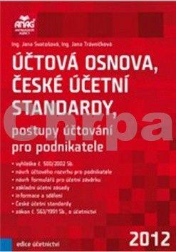 ANAG Účtová osnova, České účetní standardy, postupy účtování pro podnikatele 2012 cena od 0 Kč