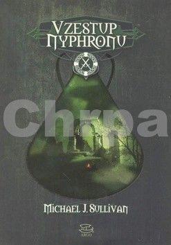 Michael J. Sullivan: Vzestup Nyphronu cena od 299 Kč