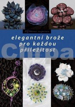 Radka Fleková: Elegantní brože pro každou příležitost cena od 57 Kč