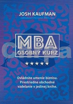 Josh Kaufman: Osobný kurz MBA cena od 356 Kč