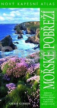 Chris Gibson: Mořské pobřeží - Nový kapesní atlas cena od 239 Kč