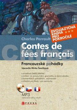 Charles Perrault: Contes de fées francais Francouzské pohádky cena od 292 Kč