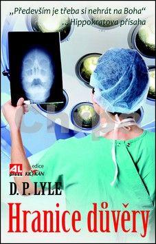 D. P. Lyle: Hranice důvěry cena od 215 Kč