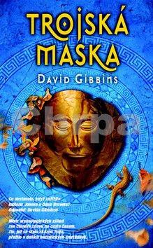 David Gibbins: Trojská maska cena od 343 Kč