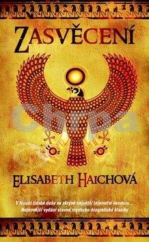 Haichová Elisabeth: Zasvěcení - 5. vydání cena od 228 Kč