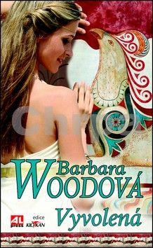 Barbara Wood: Vyvolená cena od 119 Kč