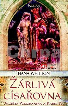 Hana Whitton: Žárlivá císařovna cena od 119 Kč