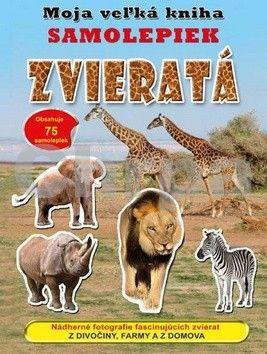 Moja veľká kniha samolepiek - Zvieratá cena od 149 Kč