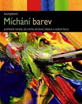 John Barber: Míchání barev cena od 199 Kč