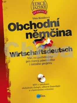 Věra Kozáková: Obchodní němčina cena od 259 Kč