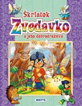 Matys Škriatok Zvedavko a jeho dobrodružstvá cena od 86 Kč