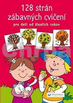 128 strán zábavných cvičení pre deti od 6 rokov cena od 113 Kč