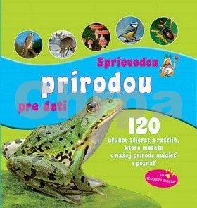 Svojtka Sprievodca prírodou pre deti cena od 199 Kč