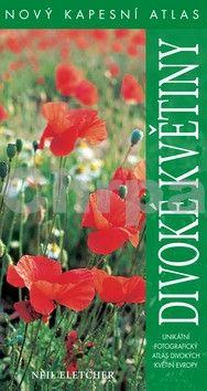 Neil Eletcher: Divoké květiny - Nový kapesní atlas cena od 239 Kč