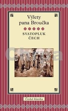 Svatopluk Čech: Výlety pána Broučka cena od 199 Kč
