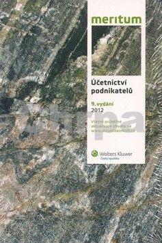 Wolters Kluwer Účetnictví podnikatelů 2012 cena od 654 Kč