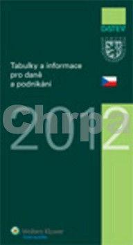 Wolters Kluwer Tabulky a informace pro daně a podnikání 2012 cena od 218 Kč