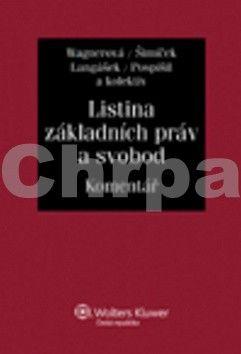 Eliška Wagnerová: Listina základních práv a svobod cena od 1191 Kč