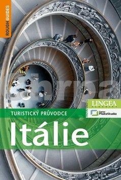 Ros Belford, Martin Dunford, C. Woolfreyová: Itálie - Turistický průvodce - 2. vydání cena od 796 Kč