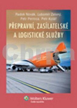 Radek Novák: Přepravní, zasílatelské a logistické služby cena od 501 Kč