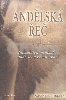 Chantel Lysette: Andělská řeč - Interaktivní průvodce andělskou komunikací cena od 194 Kč