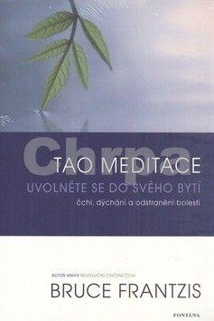 Bruce Frantzis: Tao meditace cena od 194 Kč