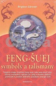 Brigitte Gärtner: Feng-šuej symboly a talismany cena od 186 Kč