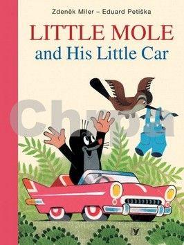 Eduard Petiška, Zdeněk Miler: Little Mole and His Little Car cena od 162 Kč