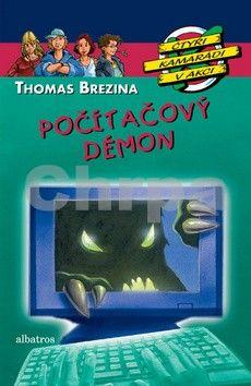 Thomas Brezina: Počítačový démon cena od 0 Kč