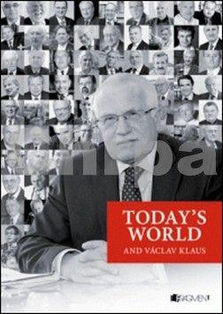 FRAGMENT Today´s World and Václav Klaus cena od 135 Kč