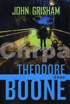 John Grisham: Theodore Boone Únos cena od 185 Kč