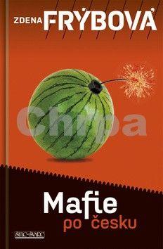 Zdena Frýbová: Mafie po česku cena od 175 Kč
