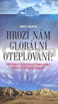 Greg Craven: Hrozí nám globální oteplování? cena od 193 Kč