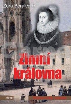 Zora Beráková - Schillová: Zimní královna cena od 124 Kč