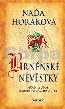 Naďa Horáková: Brněnské nevěstky (E-KNIHA) cena od 162 Kč