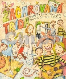 Ivona Březinová: Začarovaná třída cena od 132 Kč