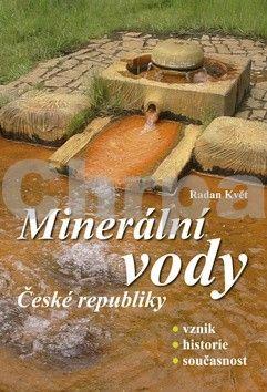 Radan Květ: Minerální vody České republiky cena od 155 Kč