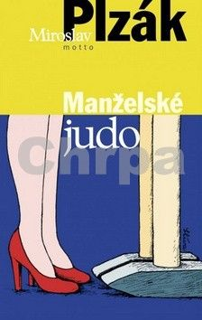 Miroslav Plzák: Manželské judo cena od 249 Kč