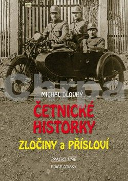 Michal Dlouhý: Četnické historky - Zločiny a přísloví cena od 107 Kč