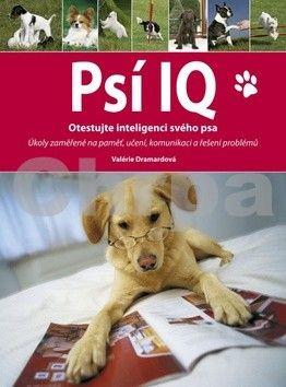 Valérie Dramardová: Psí IQ cena od 67 Kč