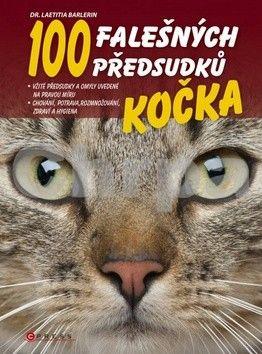 Laetitia Barlerin: Kočka - 100 falešných předsudků cena od 0 Kč