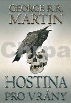 George R.R. Martin: Hostina pro vrány cena od 223 Kč